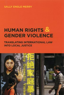 Human Rights And Gender Violence By Merry, Sally Engle