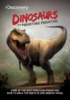 Discovery Channel's Dinosaurs & Prehistoric Predators